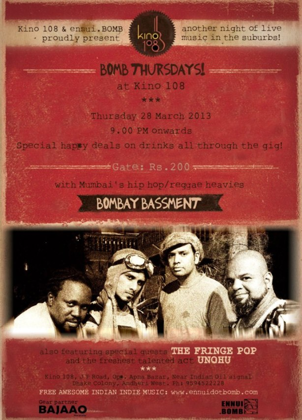 Bombay Bassment Live @ Bomb Thursdays at Kinos 108 on 28th March